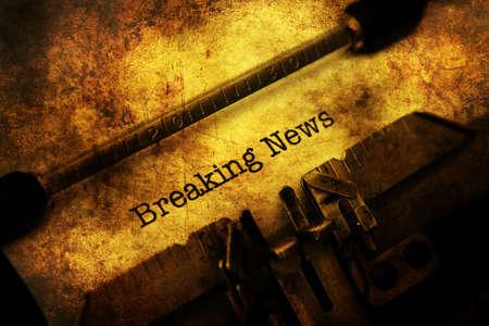 breaking: Breaking news on typewriter grunge concept