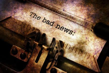 Bad news on typewriter grunge concept