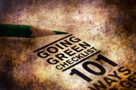 going green: Going green checklist grunge concept