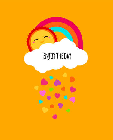 Vector enjoy every day quote poster. Positive motivation concept. Motivational poster. Kids cute design. Enjoy life, enjoying, enjoy summer vector design background with rainbow, cloud, sun, hearts