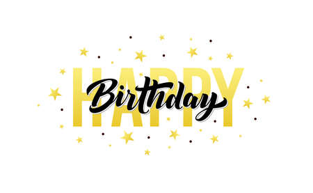 Happy Birthday, vector greeting card. Vintage birthday text, gold stars and confetti for party and celebration. Banner, poster, card, lettering typography design. Isolated vector illustration. Ilustração