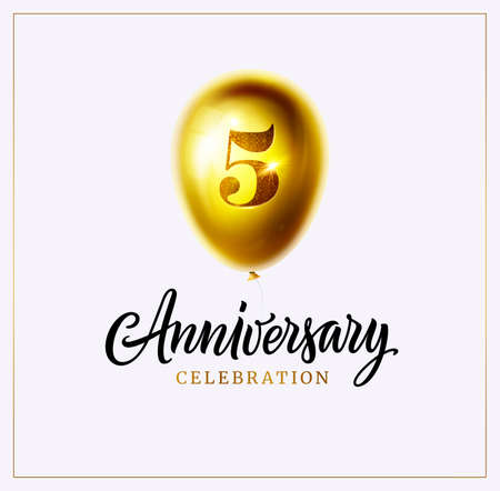 5 years anniversary celebration banner, logo, card, background. Gold balloon with number five and calligraphy anniversary text isolated on white. Vector for invitation, banner, card or poster Ilustração