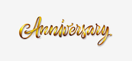 Anniversary text isolated on white background. Vintage golden font, 3d lettering for logo, banner, invitation, greeting card, prints or poster. Hand drawn inscription or calligraphy Ilustração