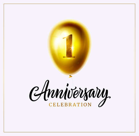 1st anniversary celebration background. First jubilee. Gold balloon with number one and lettering text isolated on white. Vector. Perfect for anniversary logo, invitation, banner, card or poster