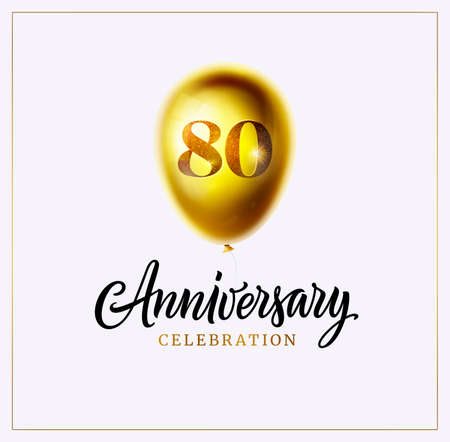 80 years anniversary celebration logo and invitation. Gold balloon with number 80 and calligraphy anniversary word isolated. Vector illustration. Jubilee. Eighty years birthday banner or background Ilustração