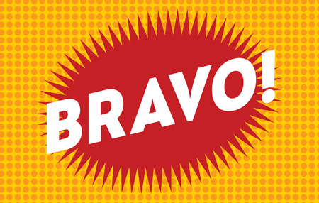 bravo: Bravo text on classic pop art design vector illustration. Bravo text isolated on modern colorful background. Retro design text. Bubble with Bravo text on background. Bravo vector illustration
