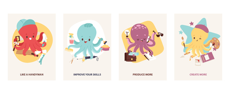 Cartoon cute multitasking octopuses motivating cards set vector illustration. Builder, like a handyman. Hairdresser, improve your skills. Office worker, produce more. Artist, create more. Illustration