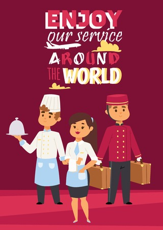 Hotel work concept represented poster with text Enjoy our service around the world. Vector illustration with happy staff, chef with dish, waitress and porter with baggage.