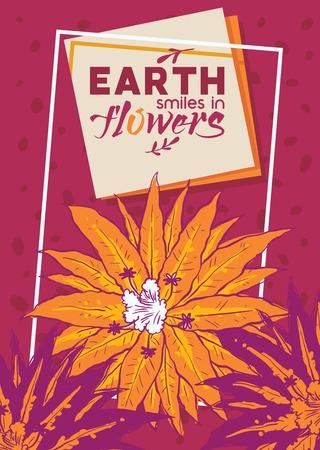 Tropical flowers vector illustration. Summer design banner, poster, brochure, flyer. Earth smiles in flowers background. Exotic. Flowery, botanical design. Flowers exposition.