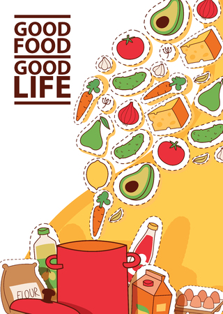 Food stickers vector illustration. Good food good life banner, flyer, brochure, poster. Pot with products such as carrot, tomato onion garlic cheese avocado, lemon, pear. Flour eggs juice.