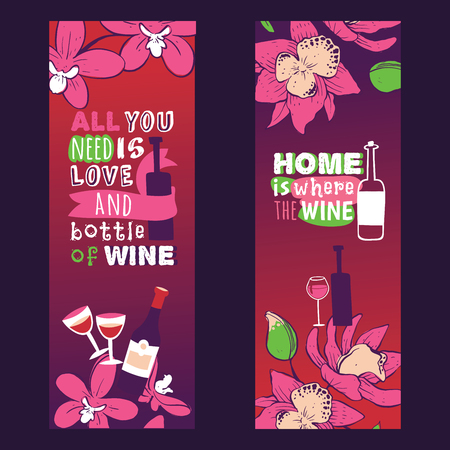 Wine lover banners vector illustration. All you need is love and bottle of wine. Home is where the wine. Spending time together with friend or lover. Feeling good with glass of red wine.