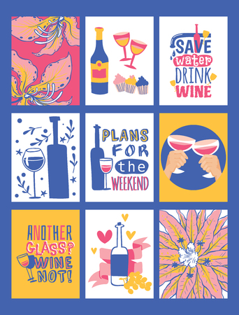 Wine lover banners vector illustration. Save water drink wine. Plans for the weekend. Another glass Why not Bottle of red wine with glasses and cupcakes. Flowers and grapes. Having good tme.