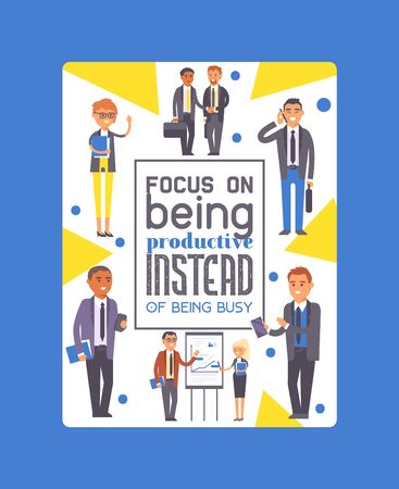Focus on being productive instead of being busy poster vector illustration. Two man in formal black suits shaking hands. Businessmen team. People standing near presentation with chart with pointer. Archivio Fotografico - 128168475