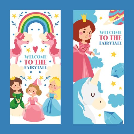 Welcome to fairytale set of banners vector illustration. Little princess girls in evening gowns. Fashionable ladies in dresses with crowns, costumes. Rainbow and unicorns.