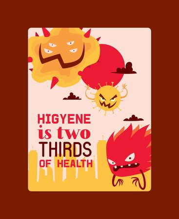 Higyene is two thirds of health poster vector illustration. Microbes or collection of cartoon viruses. Bad microorganisms for people. Different disgusting bacteria. Agressive monsters. Illustration