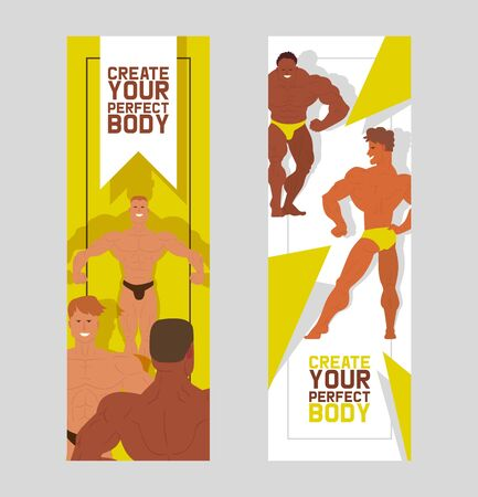 Create your perfect body set of banners vector illustration. Muscle bodybuilder men flexing his muscles. Fitness models, posing, bodybuilding. Sportsmen in gym. Strong people. Ilustração