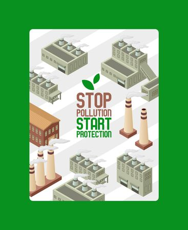 Save ecology, protect environment poster vector illustration. Stop pollution start protection. Factory pipes city with smoke. Industrial smog, fine dust and pollutant fog gas. Isometric building. Illustration
