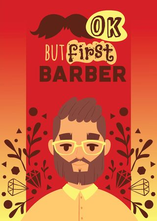 Barber man illustation. Cartoon happy hipster male character. Professional people ready to do trendy haircut. Ok but first barber. Banner, flyer, invitation, brochure, poster.