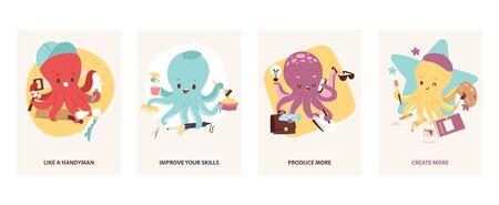 Cartoon multitasking octopuses motivating cards illustration. Builder, like a handyman. Hairdresser, improve your skills. Office worker, produce more. Artist, create more.