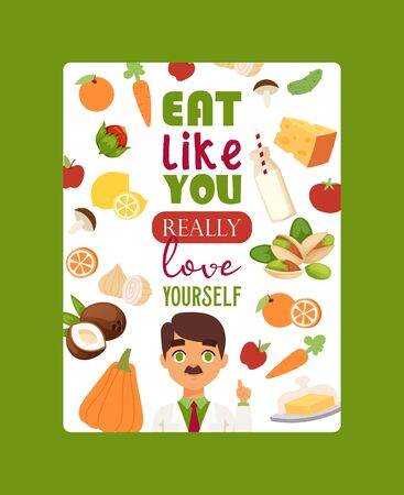 Dietitian, doctor motivational poster vector illustration. Obesity concept. Healthy diet nutrition. Consultation, weight loss, vegetables. Eat like you really love yourself motivation.