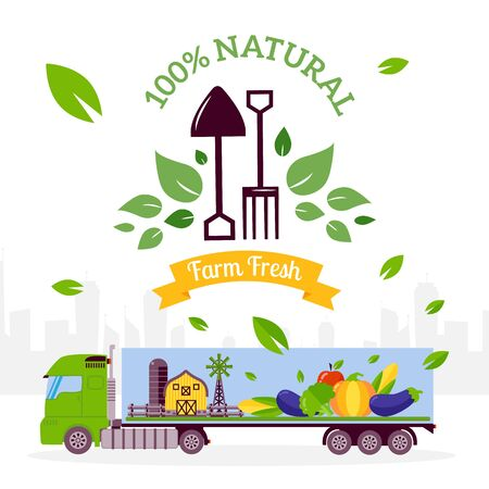 Natural food transportation, vector illustration. Truck delivers eco products from local farm to grocery store and supermarket. Organic vegetables, naturally grown