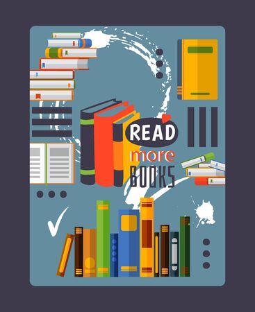 Inspirierend Poster lesen Sie mehr Bücher, Vektor-Illustration. Typografiekarte mit motivierender Phrase, flaches Poster für Bibliothek oder Buchhandlung. Haufen verschiedener Bücher