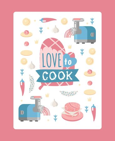 Kitchen poster, isolated icons of dumplings cooking steps, vector illustration. Flat style meat grinder, piece of dough, ingredient. Typography phrase love to cook