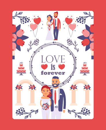 Wedding greeting card template, vector illustration. Typography poster love is forever. Flat style design icons and symbols, happy newlywed couple at wedding ceremony Vettoriali
