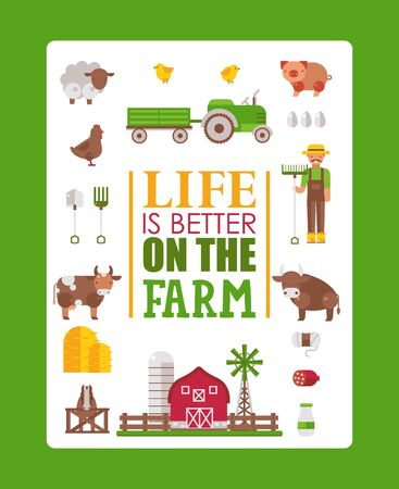 Typography poster life is better on the farm, vector illustration. Isolated farmstead icons in flat style, cow, pig, sheep and chicken. Farmer brochure template