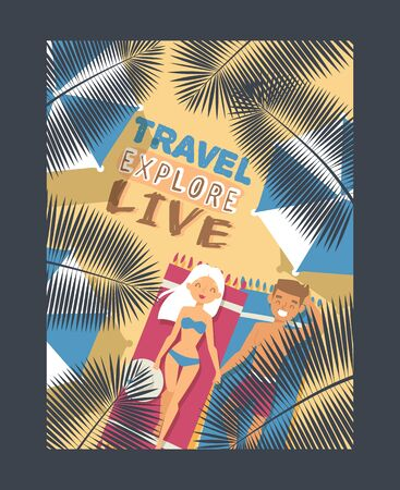 Travel typography poster, vector illustration. Romantic couple on summer vacation, boyfriend and girlfriend on tropical beach. Inspirational quote travel explore live