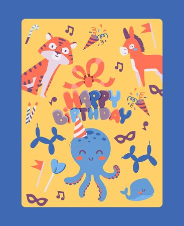 Happy birthday card template, vector illustration. Greeting card for children, happy cartoon style animals, cute octopus, tiger, donkey and whale. Birthday celebration invitation, kids party poster