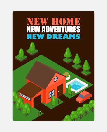Isometric house on inspirational poster, vector illustration. Real estate advertisement campaign, brochure template, booklet cover. New home inspirational phrase, geometric house scene in game style