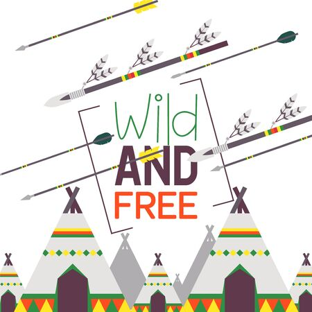 Native American indian settlement poster, book cover vector illustration. Typography text wild and free. Traditional teepee tent reservation, spears decorated with feathers. Native American culture