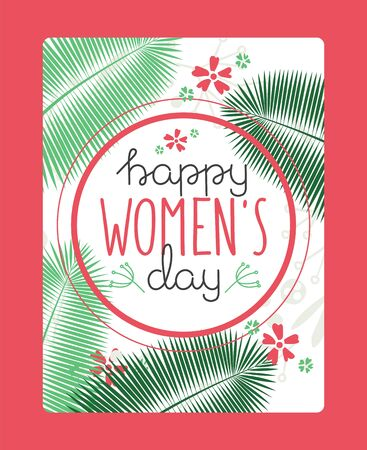 Happy womens day typography banner, greeting card template, vector illustration. Booklet cover, event invitation with typographic text. Tropical botanical background, spring flowers for womens day