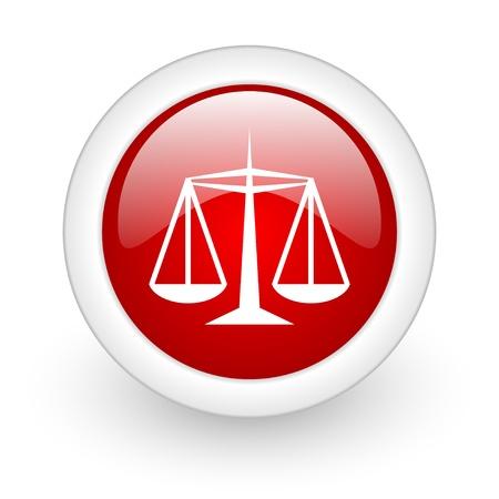 sprawiedliwoÅ›ci czerwony okrÄ…g bÅ'yszczÄ…cy ikona internetowych na biaÅ'ym tle Zdjęcie Seryjne