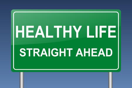 healthy life ahead sign