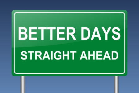 better days: better days straight ahead