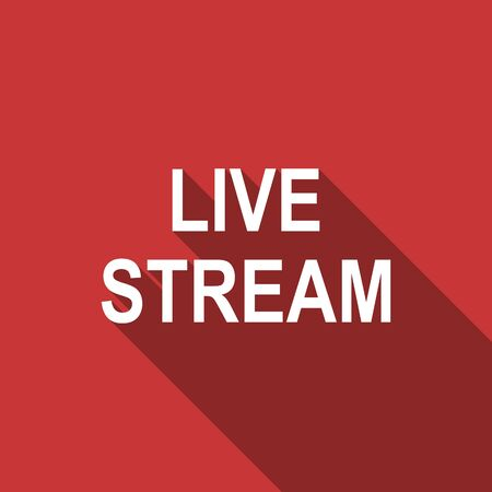 live stream: live stream flat design modern icon with long shadow for web and mobile app