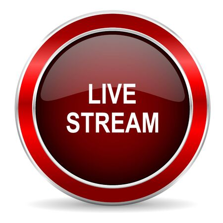 live stream: live stream red circle glossy web icon, round button with metallic border