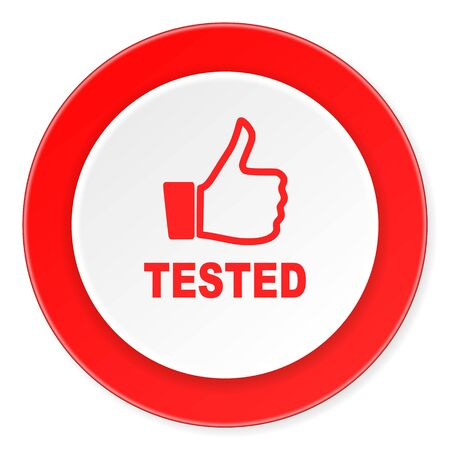 tested: tested red circle 3d modern design flat icon on white background Stock Photo