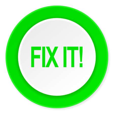 green it: fix it green fresh circle 3d modern flat design icon on white background