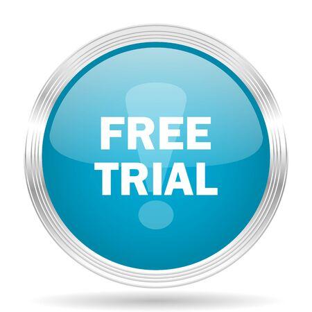 free trial: free trial blue glossy metallic circle modern web icon on white background