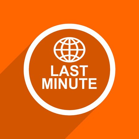 last minute: last minute icon. Orange flat button. Web and mobile app design illustration