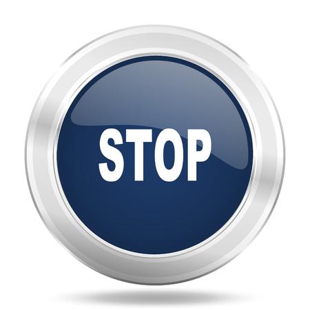 stop icon: stop icon, dark blue round metallic internet button, web and mobile app illustration