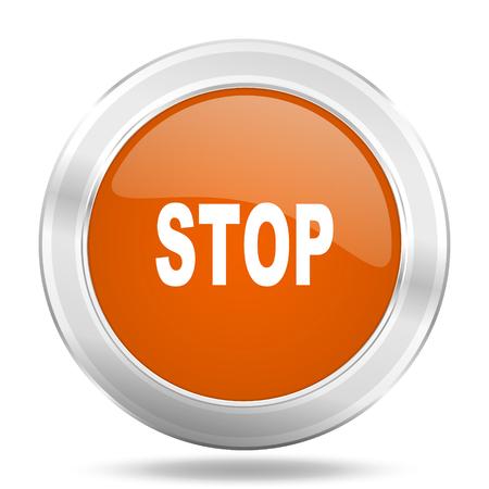 proscribed: stop orange icon, metallic design internet button, web and mobile app illustration