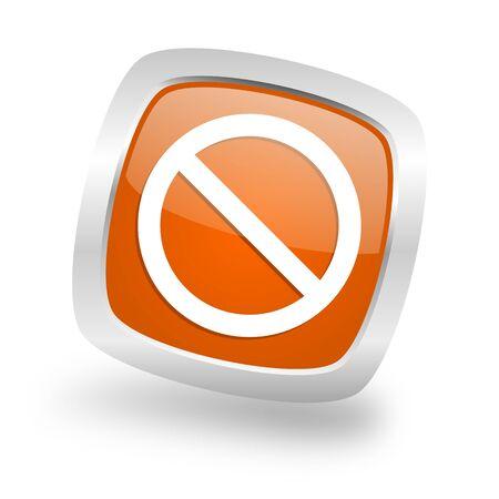 access denied square glossy orange chrome silver metallic web icon