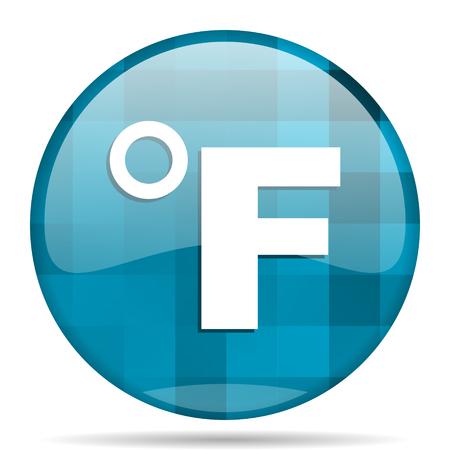 fahrenheit: fahrenheit blue round modern design internet icon on white background Stock Photo