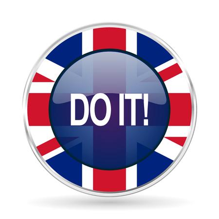 do it british design icon - round silver metallic border button with Great Britain flag Stock Photo