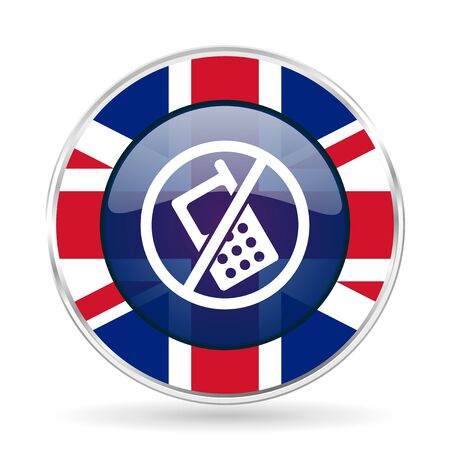 no phone british design icon - round silver metallic border button with Great Britain flag