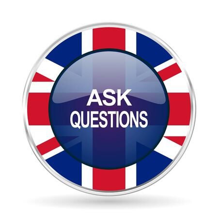 ask questions british design icon - round silver metallic border button with Great Britain flag